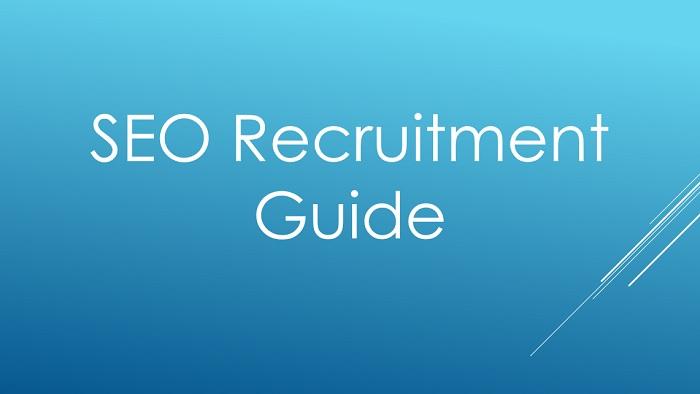 SEO Recruitment Guide
