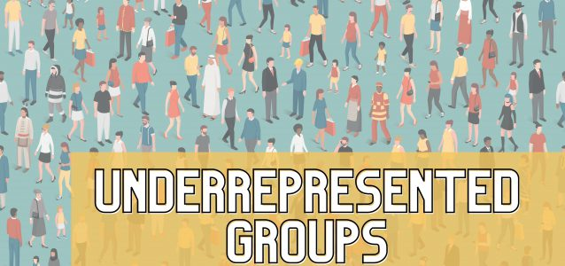 People and diversity Underrepresented Groups
