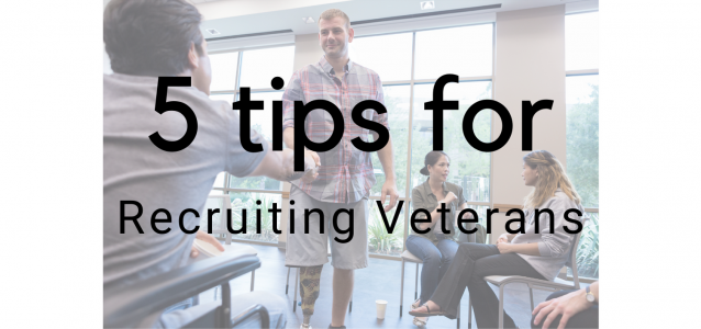 5 tips for recruiting veterans