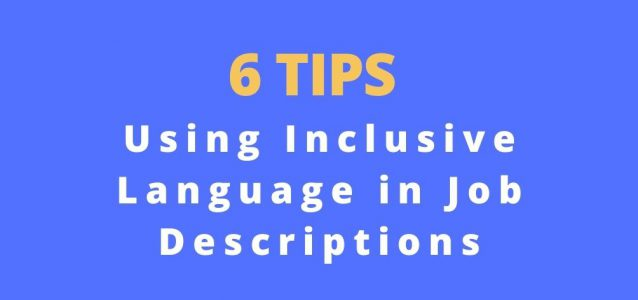 using inclusive language in JDs tips