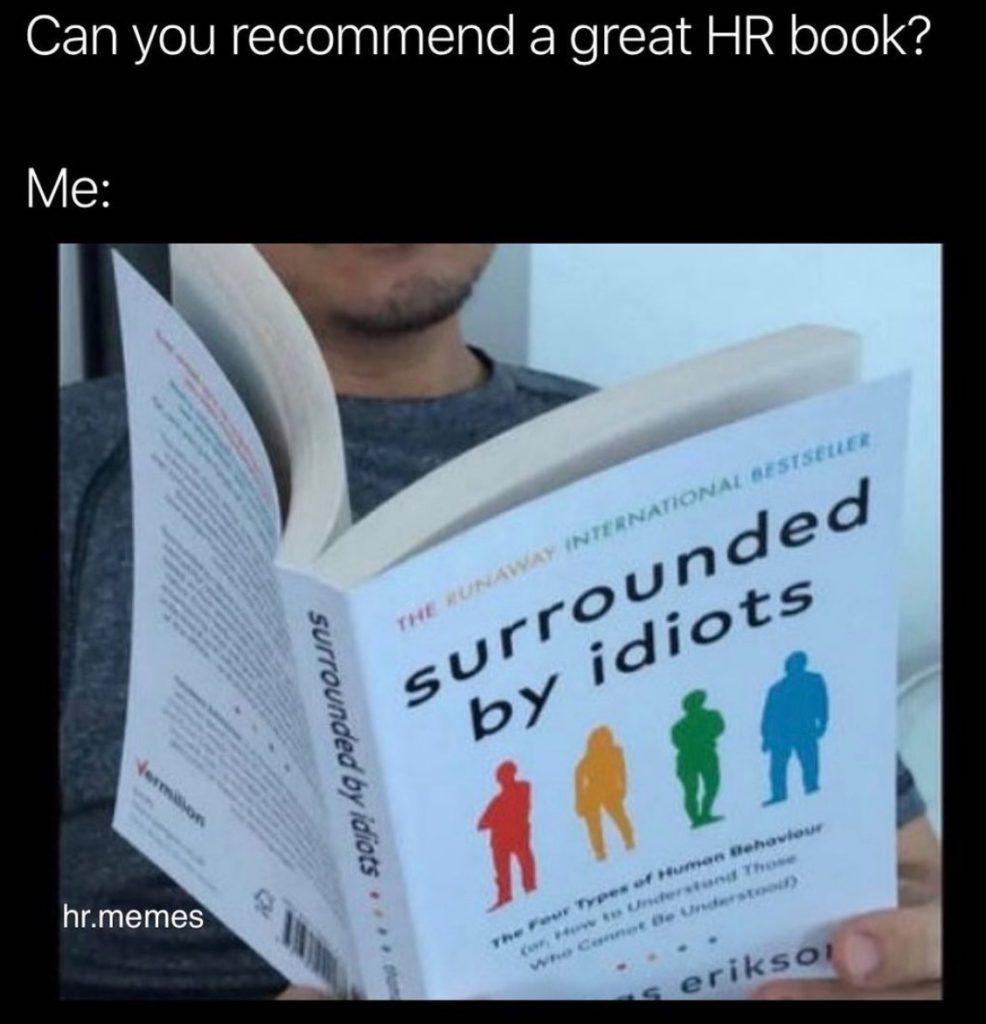 HR_Memes___hr_memes__idiots