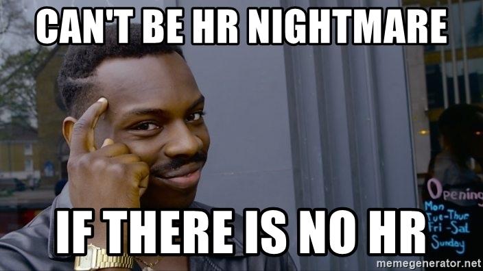 hr nightmare memes