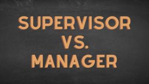 Supervisor vs manager